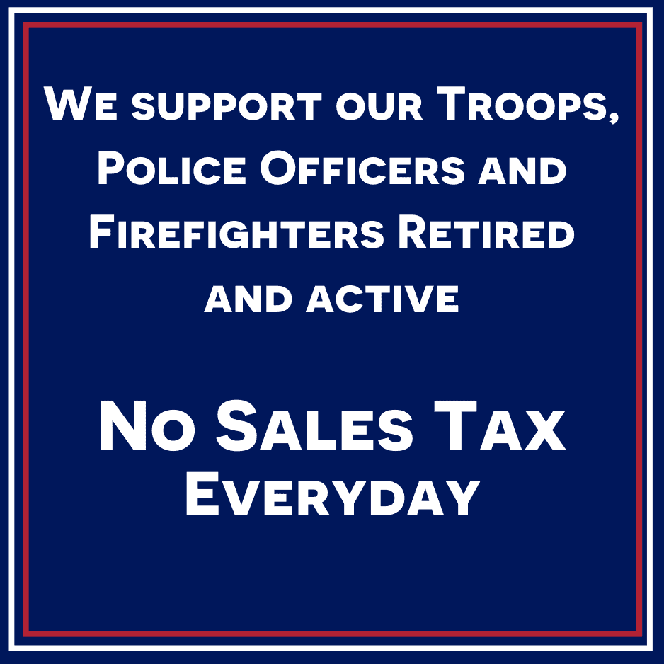 We support our Troops, Police Officers and Firefighters Retired and active